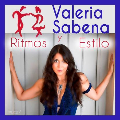 Ritmos Y Estilo Con Valeria Sabena